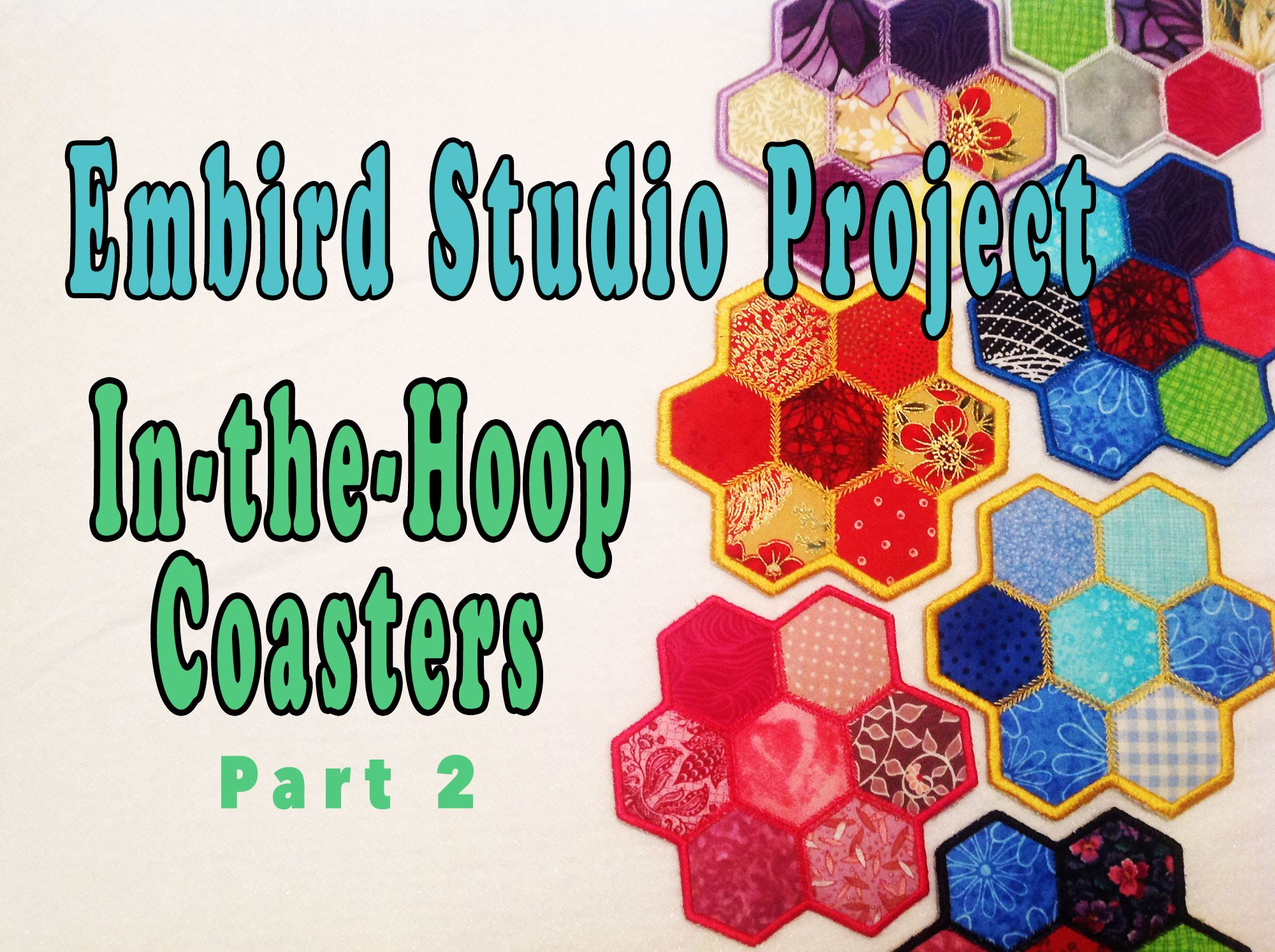 Embird Studio Tutorial: In-the-Hoop Polygon Coaster – Part 2