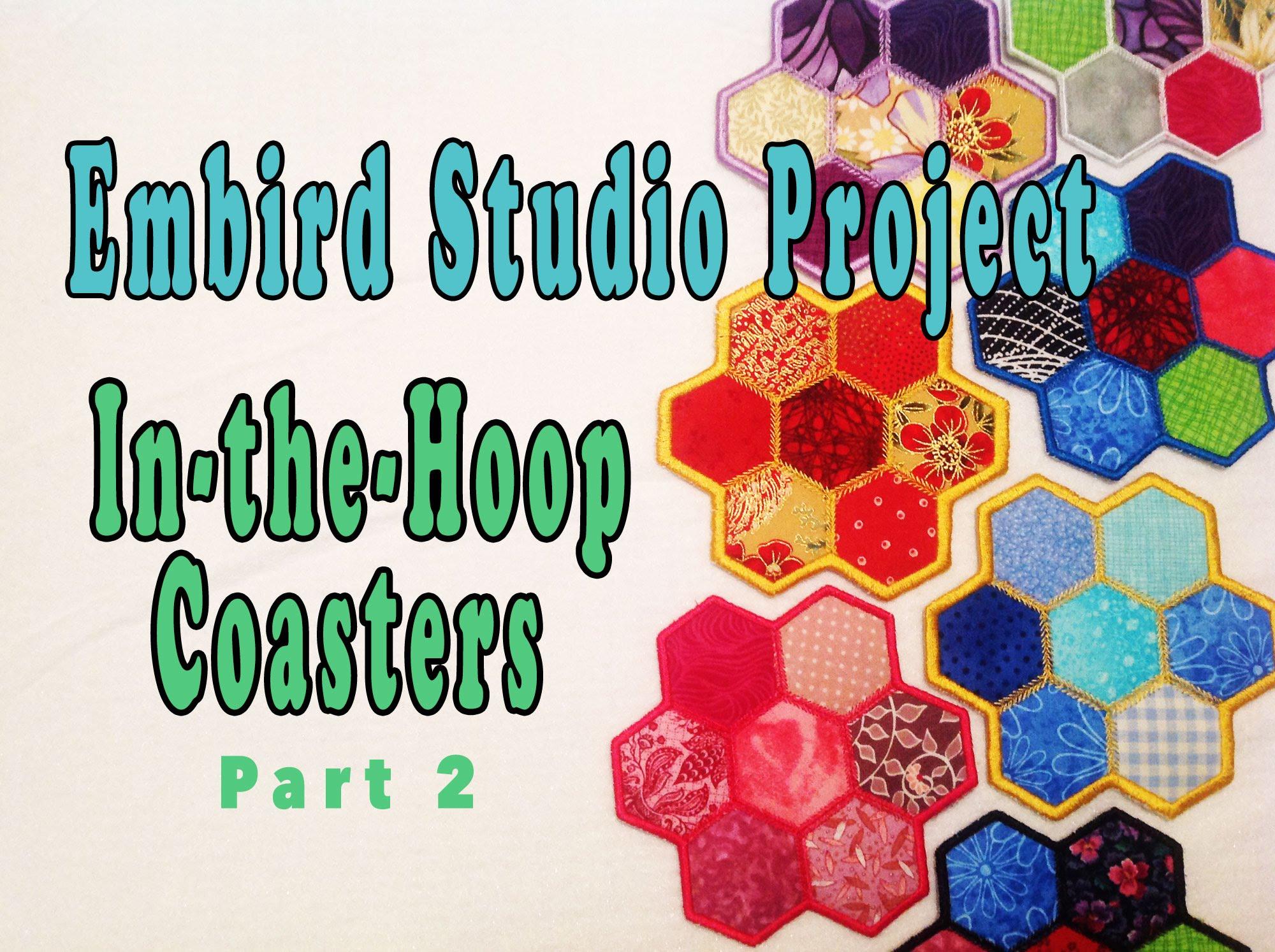 Embird Studio Tutorial: In-the-Hoop Polygon Coaster – Part 2