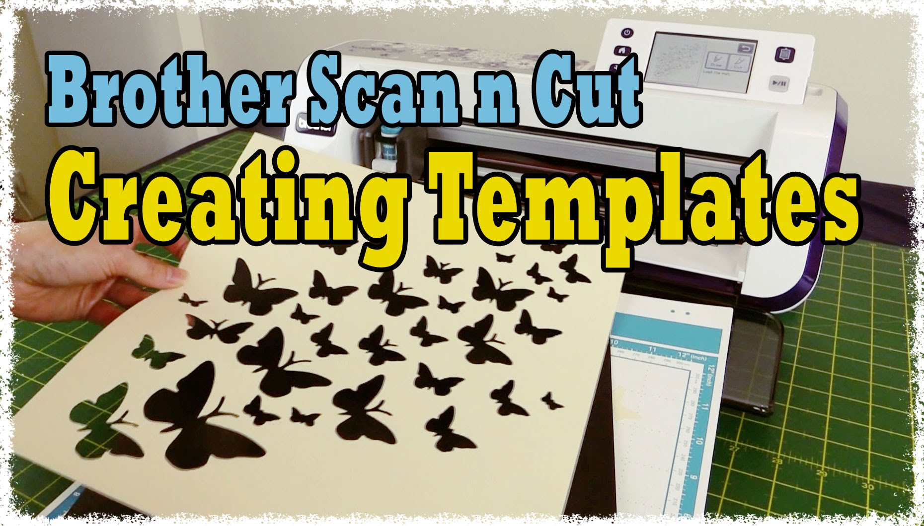 Brother Scan N Cut Tutorial How To Create Templates And