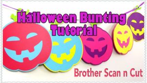 Brother Scan n Cut:  Halloween Pumpkin Bunting Project