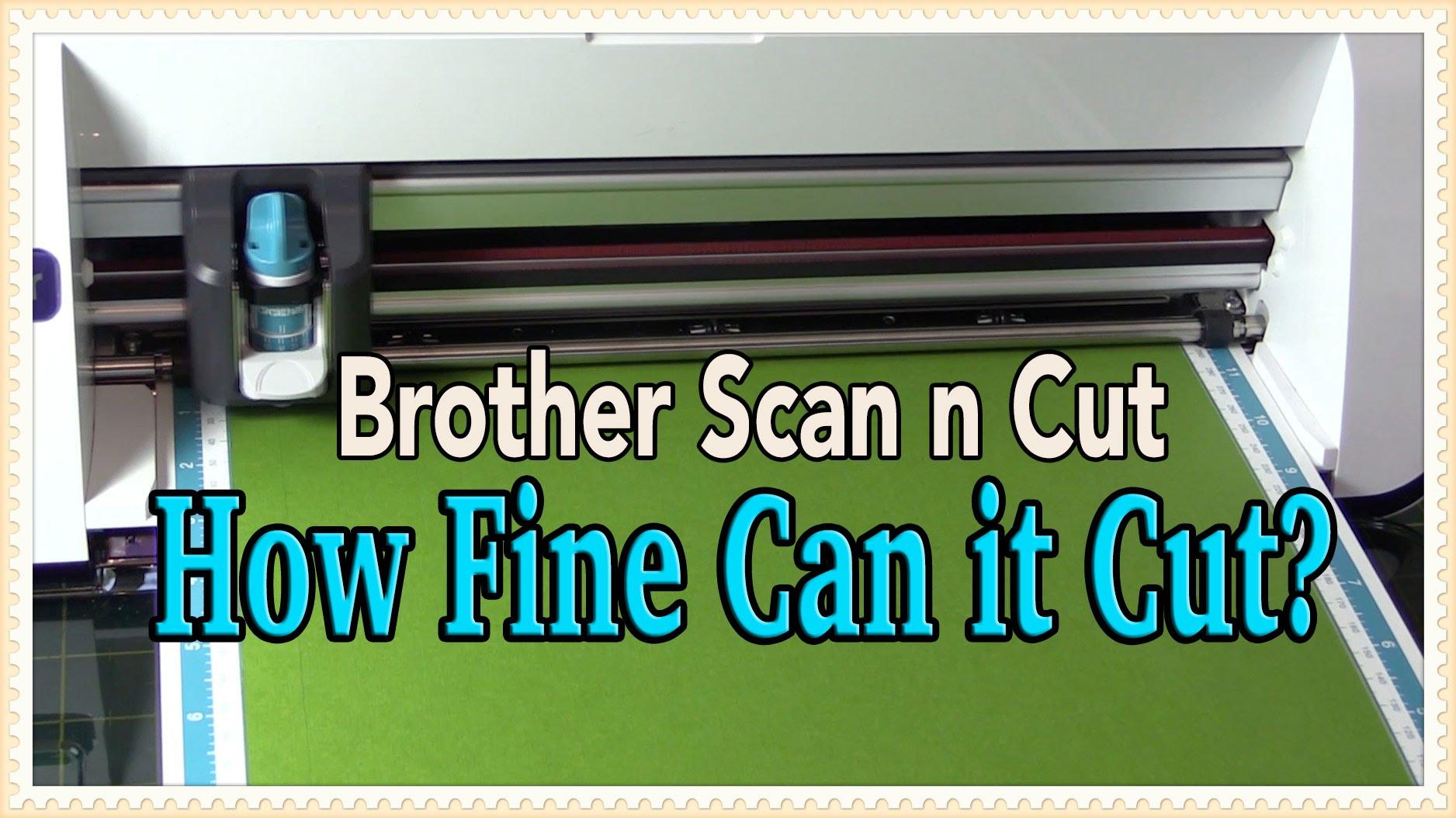 scanncut - how fine can it cut