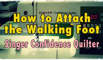 How to Attach a Walking Foot to a Singer Confidence Quilting Machine