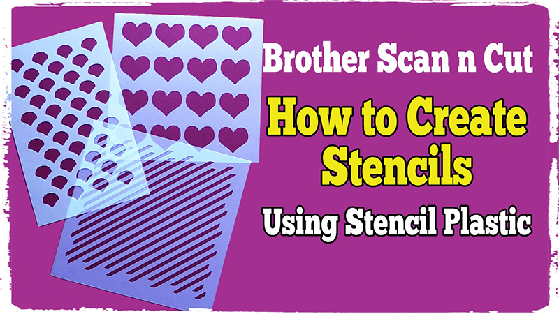 Brother Scan n Cut Tutorial - Making Stencils