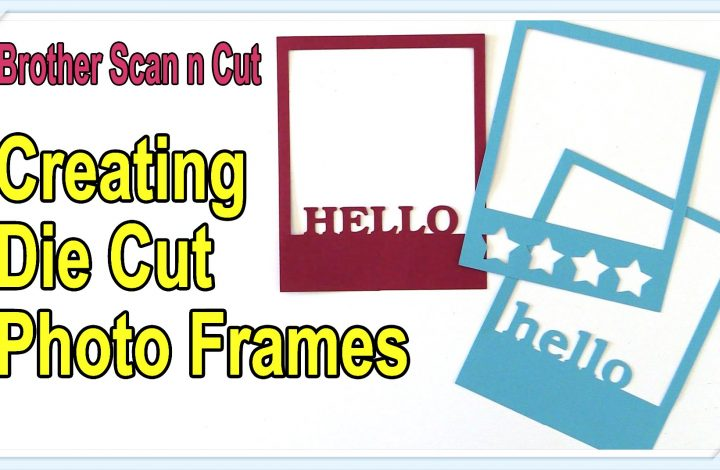 die cut photo frames scan n cut tutorial