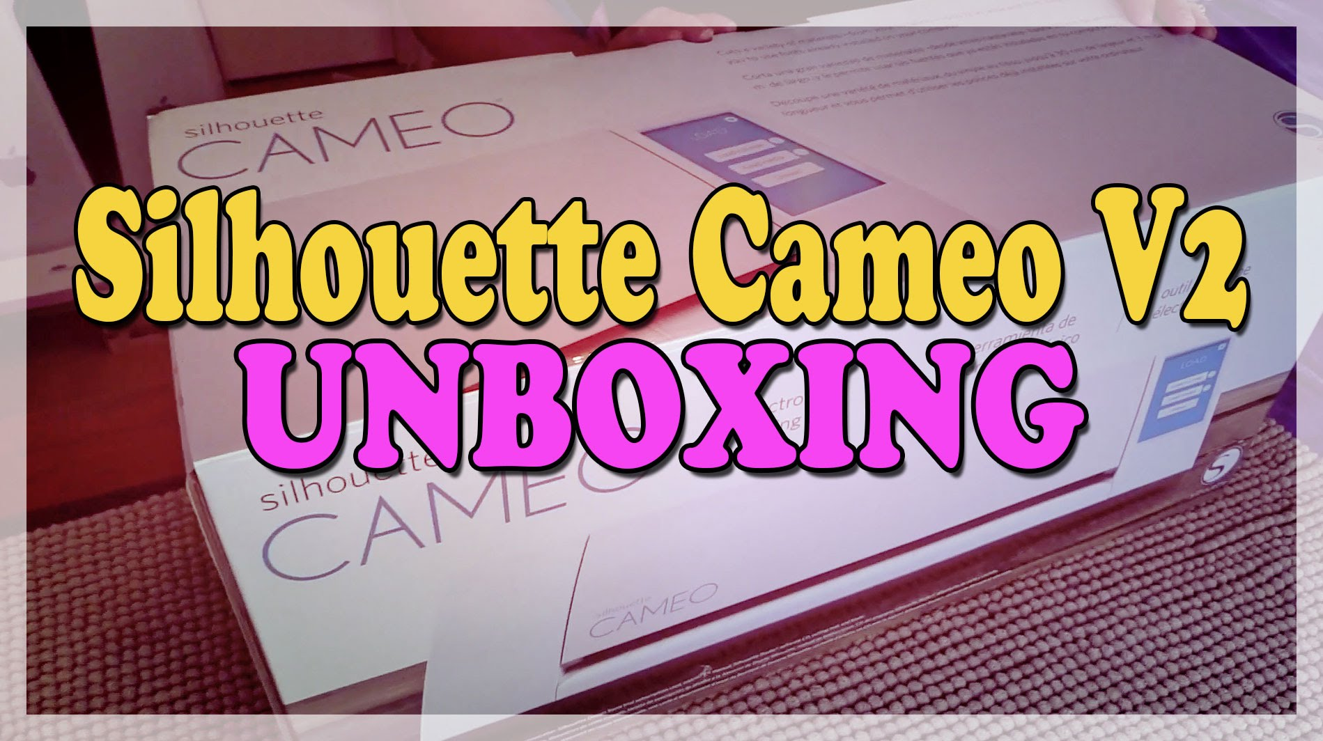 Silhouette Cameo V2 Unboxing