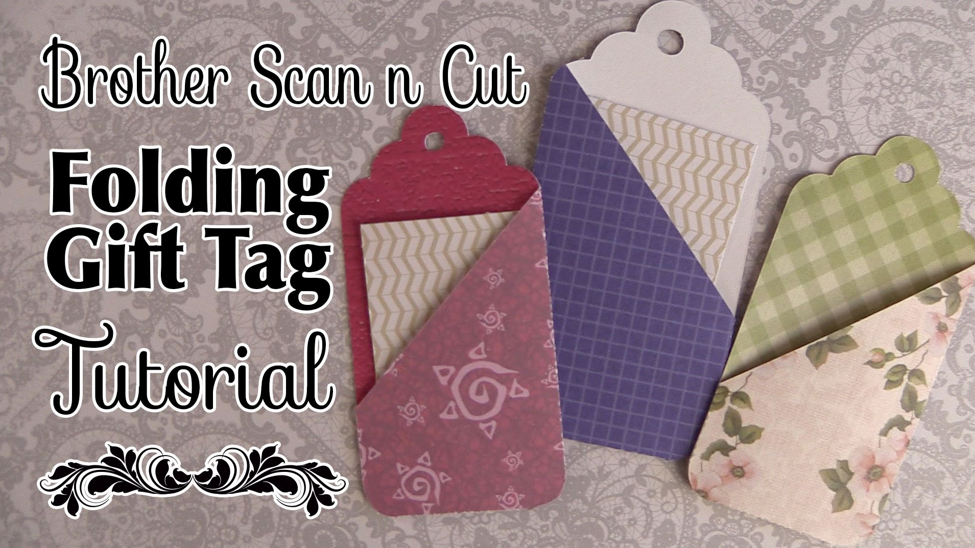 Brother Scan n Cut Tutorial: Folding Gift Tags