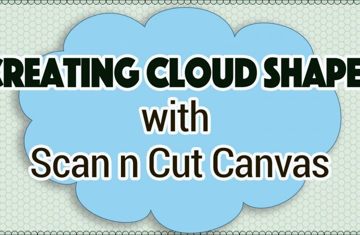 cloud shapes - scanncut