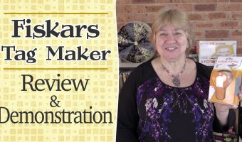 Crafty Tools n Tips: Fiskars Tag Maker – Review & Demonstration