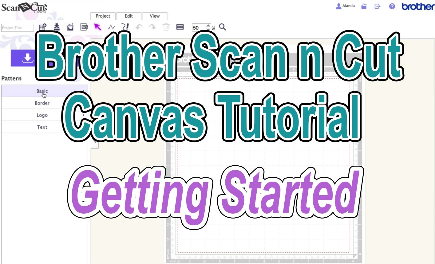 Brother Scan N Cut Canvas Tutorial Getting Started
