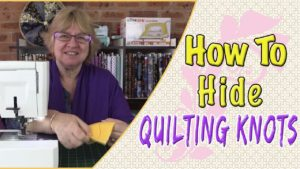 How to Hide Quilting Knots or Tying off the Threads