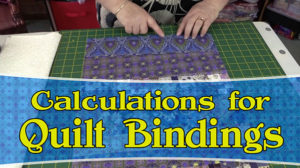 How to Calculate Your Quilt Binding Fabric Requirements
