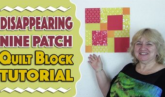 Disappearing Nine Patch Block Tutorial