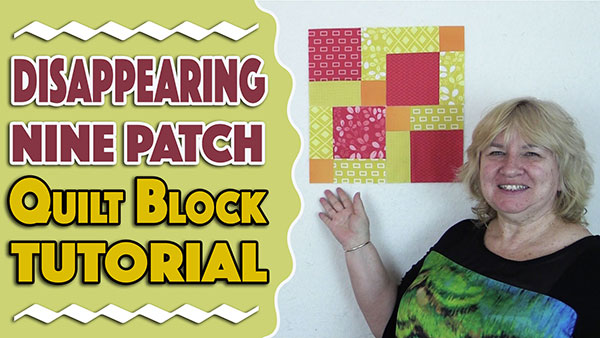Quilt Block: Disappearing 9 Patch Block Tutorial