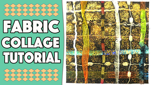 Fabric Collage Tutorial Using Wool & Foil