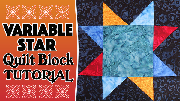 Quilt Block: Variable Star Quilt Block