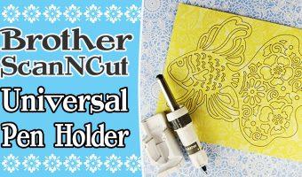 scanncut universal pen holder tutorial