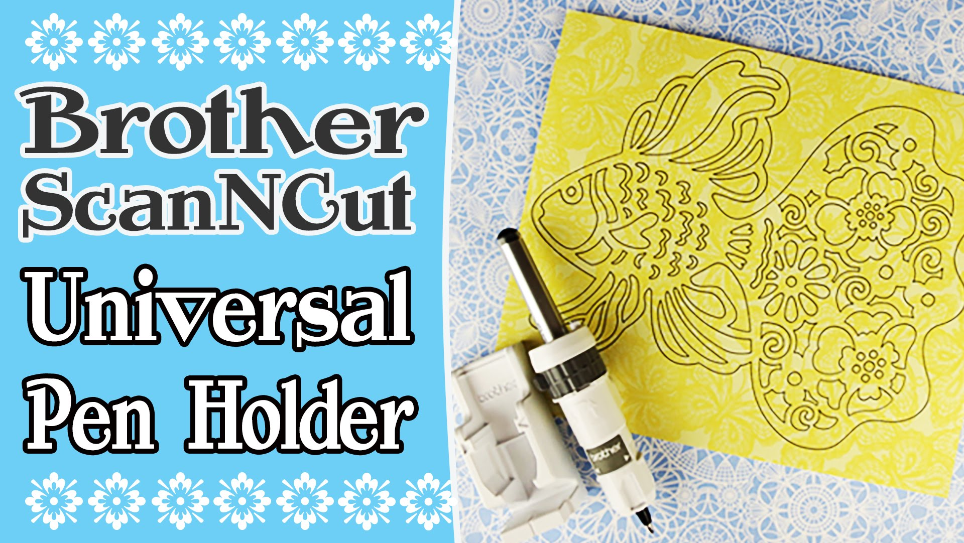 Brother ScanNCut Universal Pen Holder Review & Tutorial
