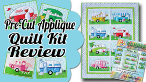 Campers Pre Cut Applique Quilt Kit
