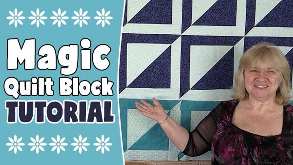 Quilt Block: The Magic Quilt Block Tutorial