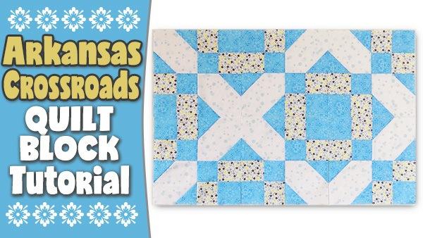 Quilt Block: Arkansas Crossroads Quilt Block Tutorial