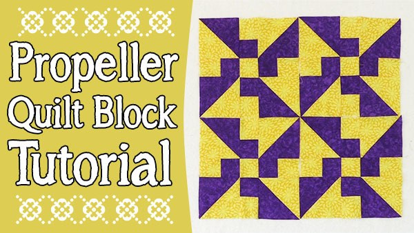 propeller quilt block tutorial