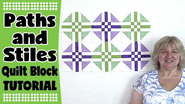 Quilt Block: Paths and Stiles Quilt Block Tutorial