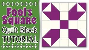 Quilt Block: Fools Square