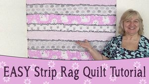 EASY Strip Rag Quilt Tutorial – Step by Step