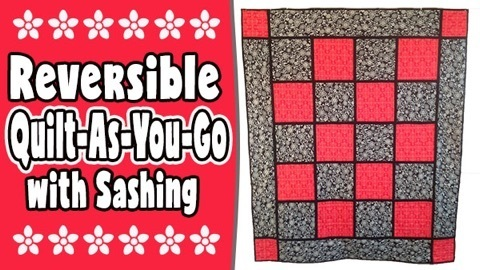 Reversible Quilt As You Go Quilt With Sashing