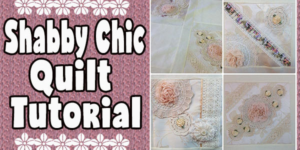 Shabby Chic Quilt Cover Tutorial