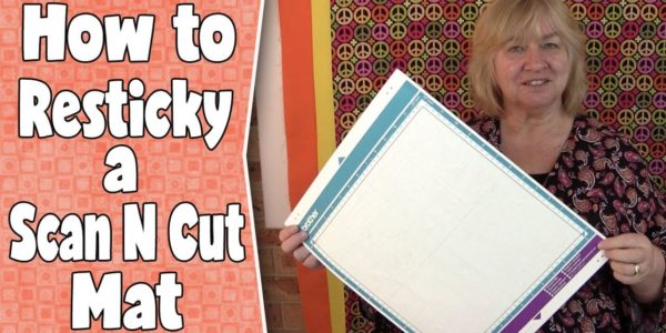 How to Re-Sticky Your Brother ScanNCut Mat