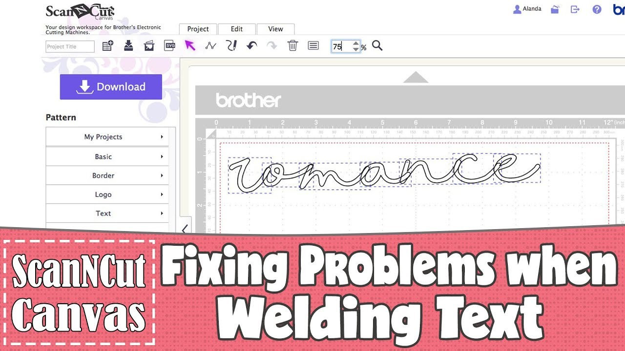 Brother ScanNCut Tutorial: Fixing Problems with Welding Text in ScanNCut Canvas