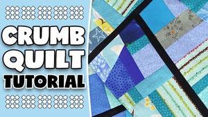 Crumb Quilt Technique Tutorial