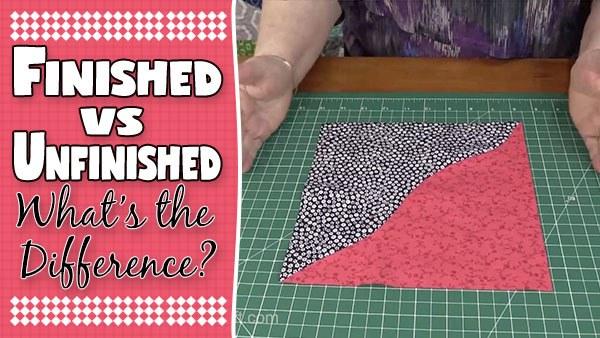 Finished vs Unfinished Quilt Block