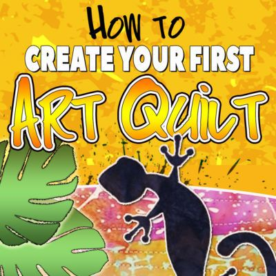 How to Create an Art Quilt Training Course Available