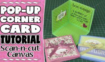 Brother Scan N Cut Tutorial: Corner Pop-Up Card Using ScanNCut Canvas
