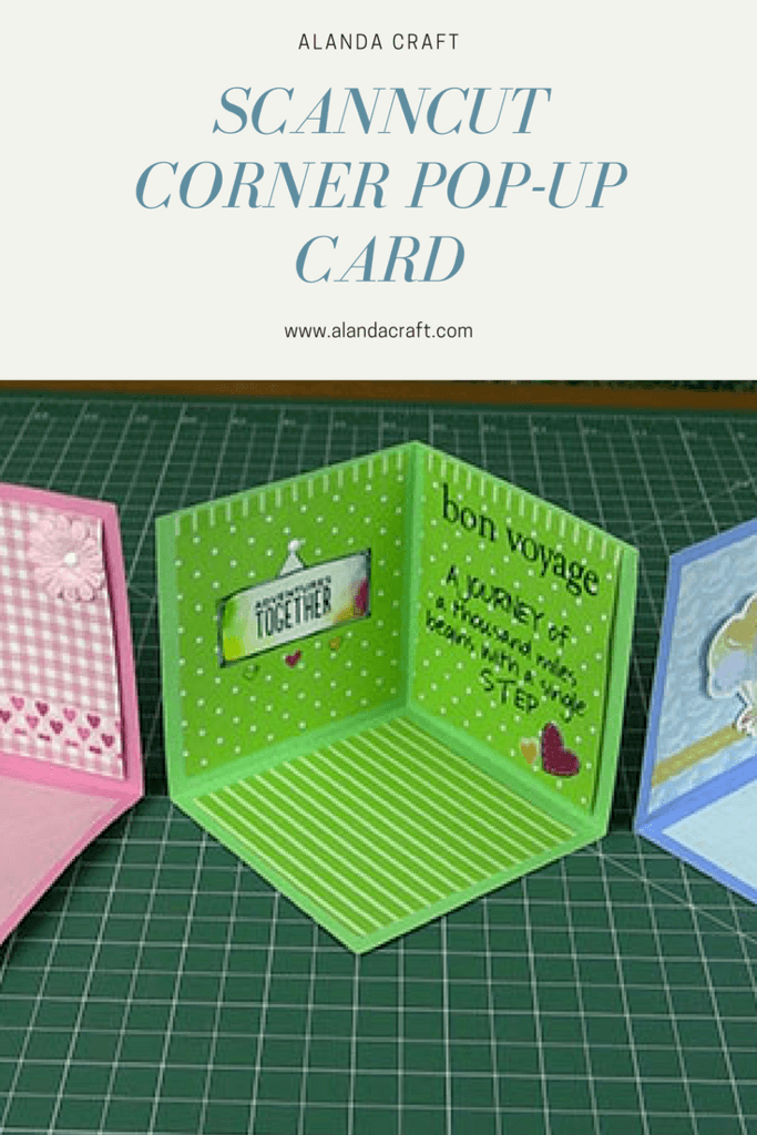 How to create a great looking corner pop-up card using your Brother ScanNCut. you can make cards for all occasions.
