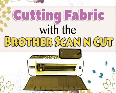 cutting fabric with the scanncut