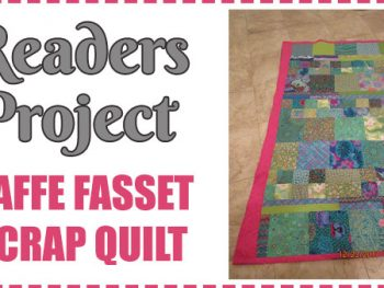 Readers Project: A Kaffe Fasset Scrap Quilt Made by Barbara