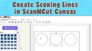 Creating scoring lines with ScanNCut Canvas Workspace tutorial.
