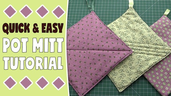 Quick and Easy Pot Mitt Tutorial - Fast Sewing Project