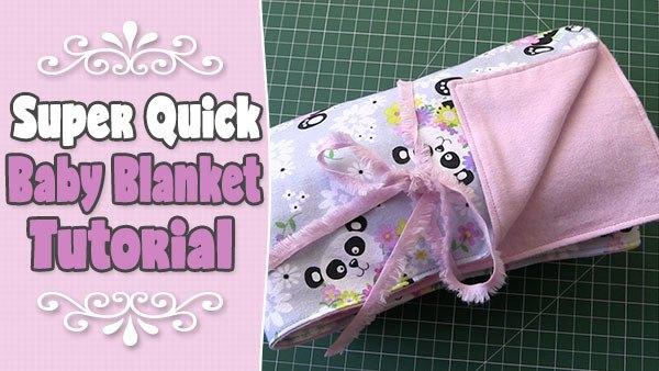 Beginner Baby Blanket Tutorial – Super Quick and Easy!
