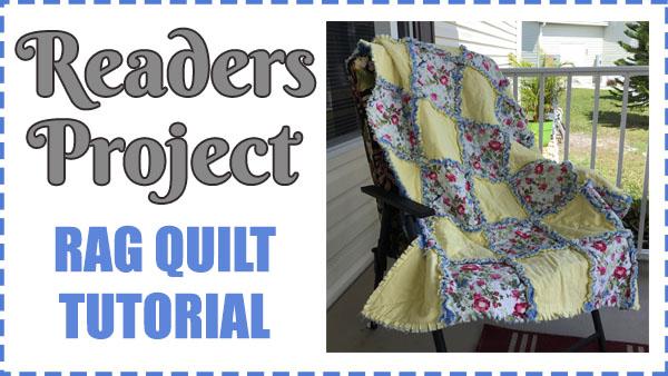 Readers Project: Debbie's Easy Beginner Rag Quilt