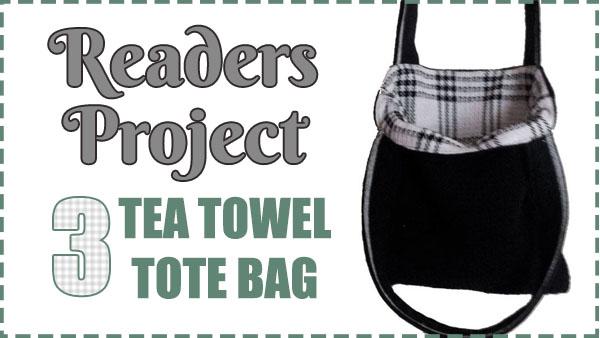 Readers Project: Sue's Mini 3 tea towel tote bag