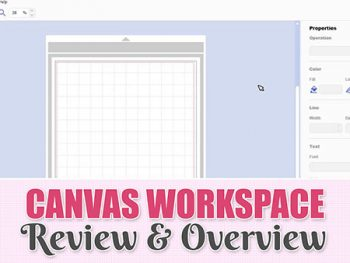 Brother ScanNCut Canvas Workspace Overview & Review
