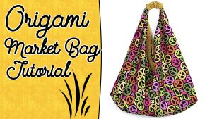 origami bag tutorial, market bag, origami bag