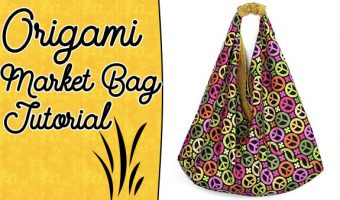 Origami Bag Tutorial: Easy to Make Market Tote Bag