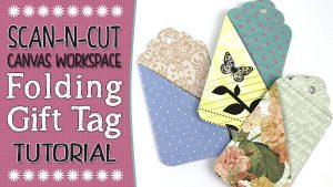 Brother Canvas Workspace Tutorial: Folding Gift Tag