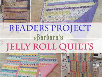 Readers Project: Barbara's Jelly Roll Quilts