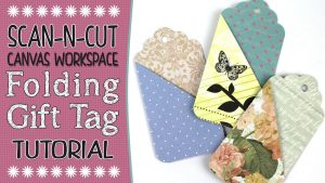 Brother Canvas Workspace tutorial, Folding Gift Tag